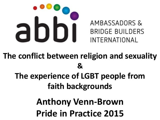 The conflict between religion and sexuality & The experience of LGBT people from faith backgrounds Anthony Venn-Brown Prid...