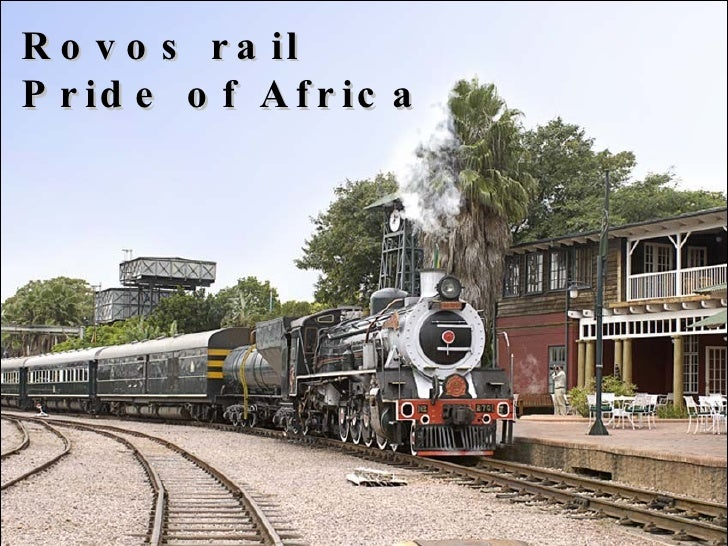 Rovos rail  Pride of Africa