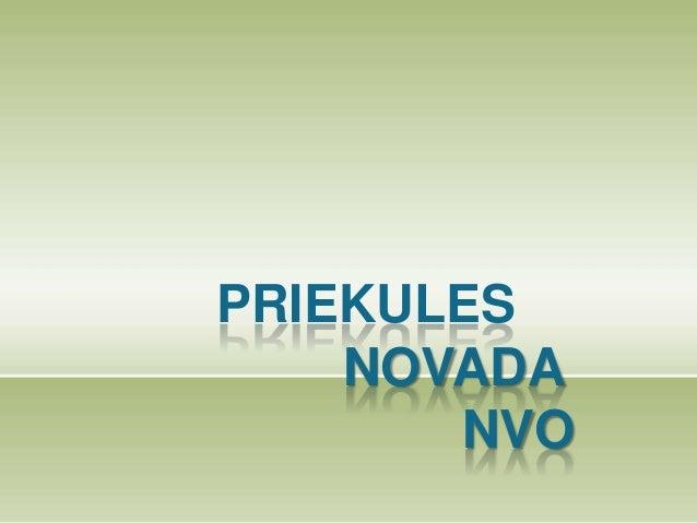 PRIEKULES    NOVADA       NVO