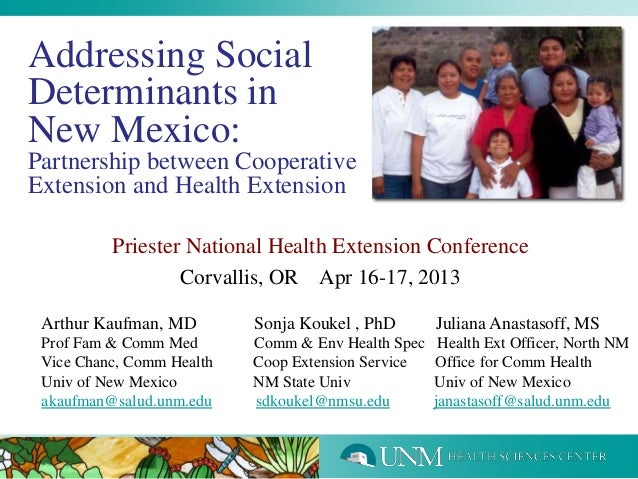 Addressing SocialDeterminants inNew Mexico:Partnership between CooperativeExtension and Health ExtensionPriester National ...