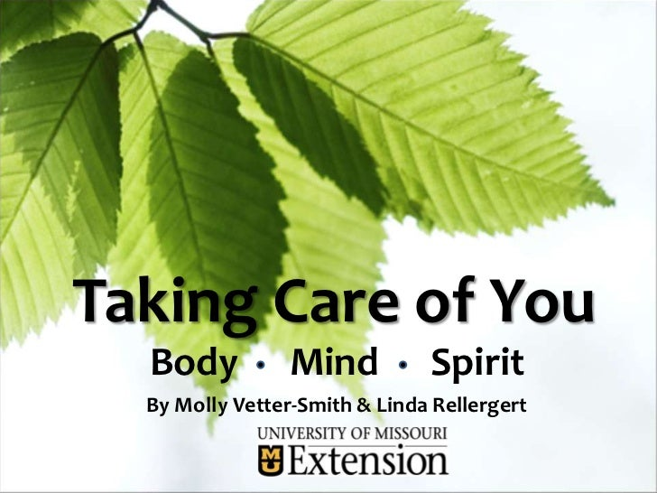 Taking Care of You  Body           Mind          Spirit  By Molly Vetter-Smith & Linda Rellergert