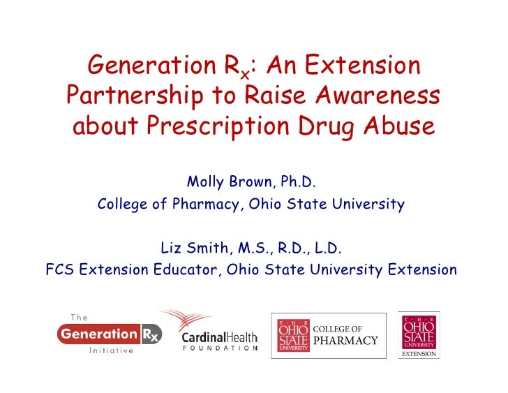 Generation Rx: An Extension  Partnership to Raise Awareness  about Prescription Drug Abuse                   Molly Brown, ...