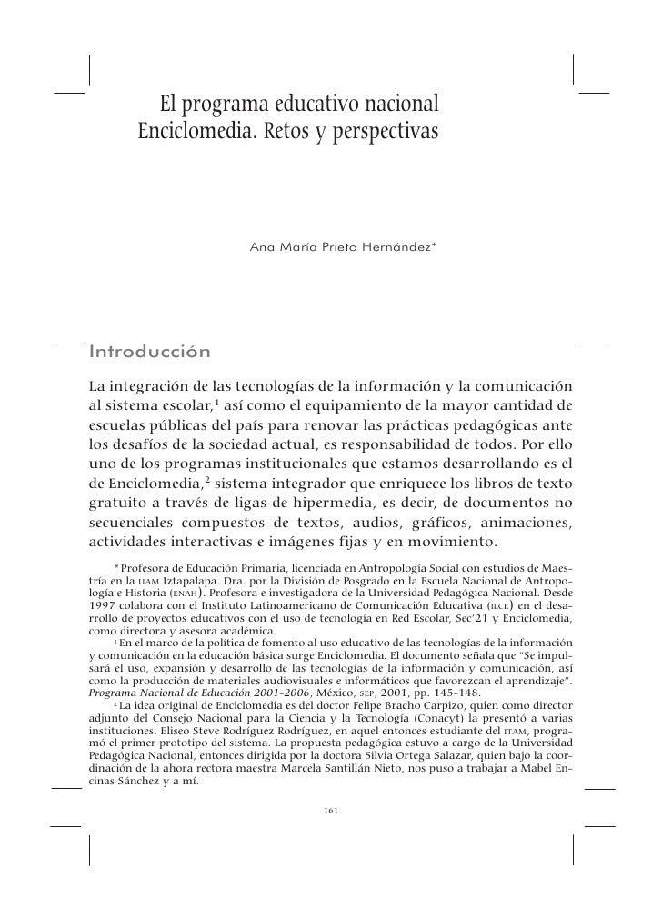 El programa educativo nacional           Enciclomedia. Retos y perspectivas                                    Ana María P...