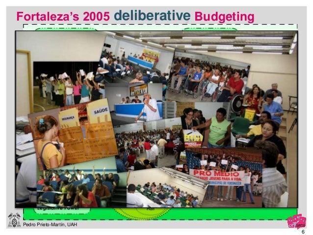 Pedro Prieto-Martín, UAH 6 Fortaleza's 2005 Participatory Budgetingdeliberative