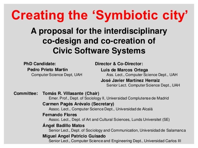 Creating the 'Symbiotic city'       A proposal for the interdisciplinary          co-design and co-creation of            ...