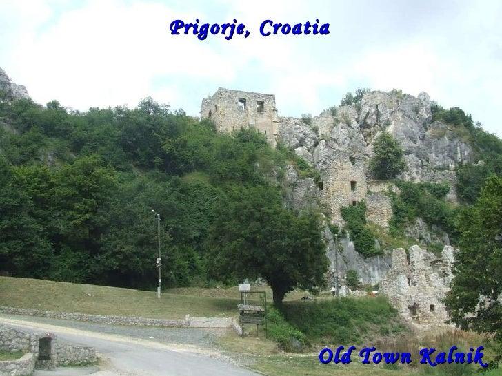 Prigorje, Croatia  Old Town Kalnik