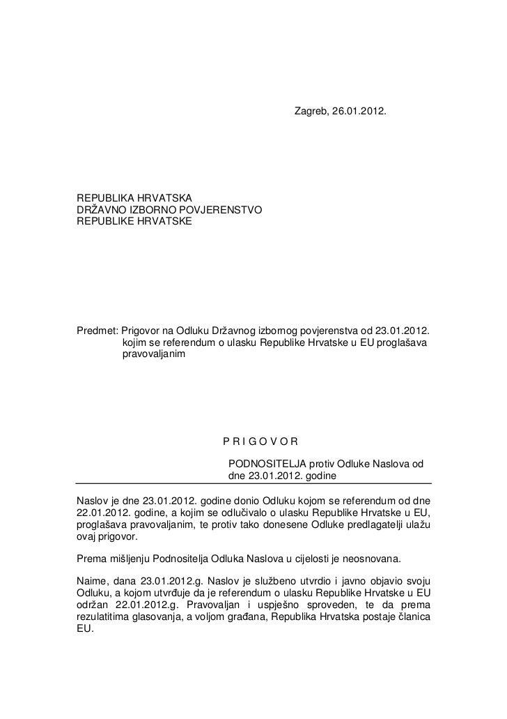 Zagreb, 26.01.2012.REPUBLIKA HRVATSKADRŽAVNO IZBORNO POVJERENSTVOREPUBLIKE HRVATSKEPredmet: Prigovor na Odluku Državnog iz...
