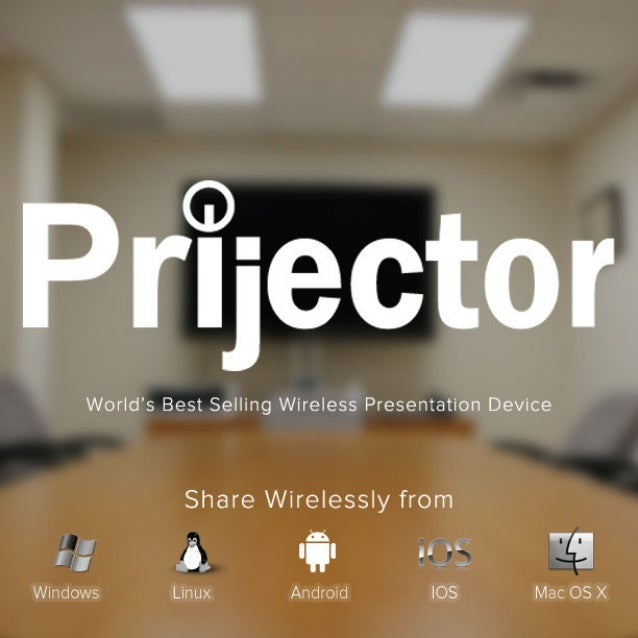 World's Best Selling Wireless Presentation Device  Share Wirelessly from  . _. E5'. -e: :._$.  ._. »'&§;  R Q!  .- Windows...