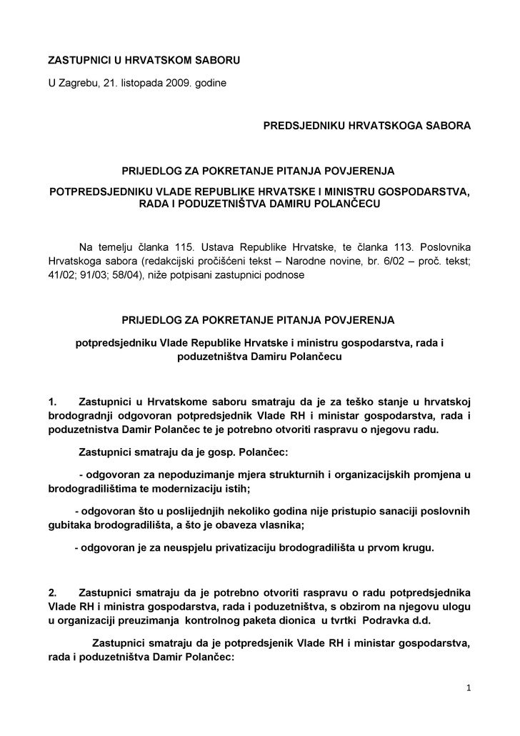 ZASTUPNICI U HRVATSKOM SABORU  U Zagrebu, 21. listopada 2009. godine                                                 PREDS...