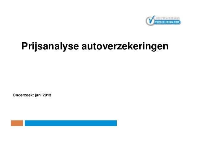 Prijsanalyse autoverzekeringen 2013