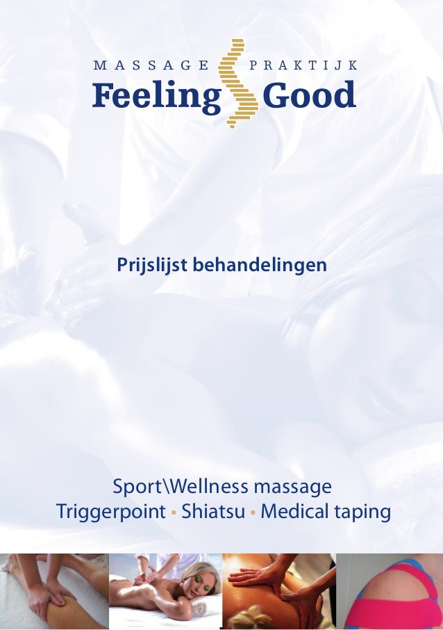 Prijslijst behandelingen      SportWellness massageTriggerpoint • Shiatsu • Medical taping