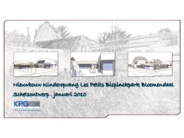Prijsvraagontwerp nieuwbouw kinderopvang Les Petits Bloemendaal 2010