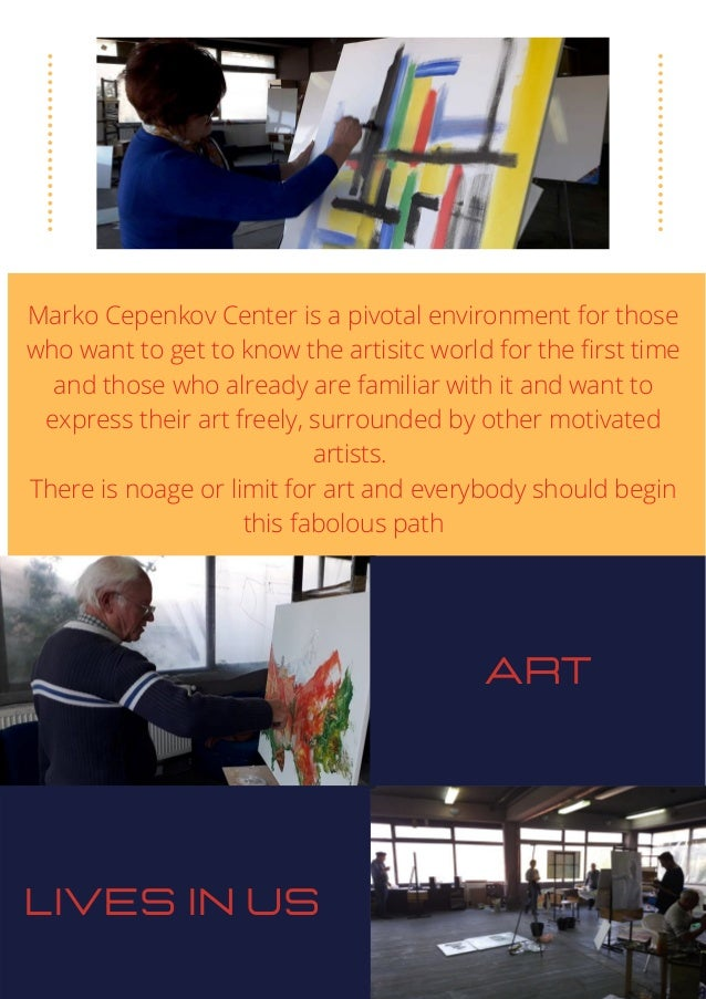 Marko Cepenkov Center is a pivotal environment for those who want to get to know the artisitc world for the first time and...