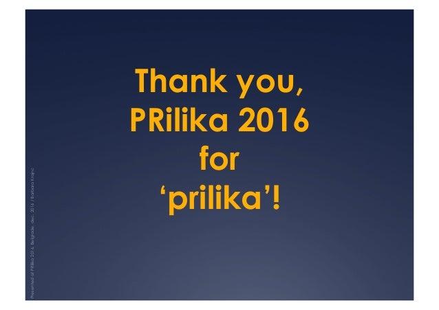 Thank you, PRilika 2016 for 'prilika'! PresentedatPRilika2016,Belgrade,dec.2016/BarbaraKrajnc