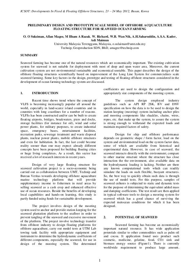 ICSOT: Developments In Fixed & Floating Offshore Structures, 23 – 24 May 2012, Busan, Korea       PRELIMINARY DESIGN AND P...