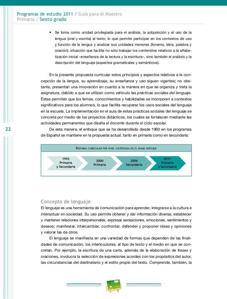 Programas de estudio 2011 / Guía para el Maestro     Primaria / Sexto grado                     En resumen, las prácticas ...