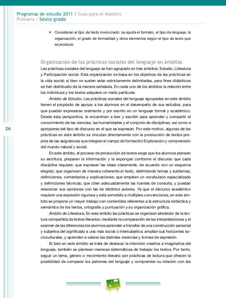 Programas de estudio 2011 / Guía para el Maestro     Primaria / Sexto grado                rrollar el proyecto didáctico, ...