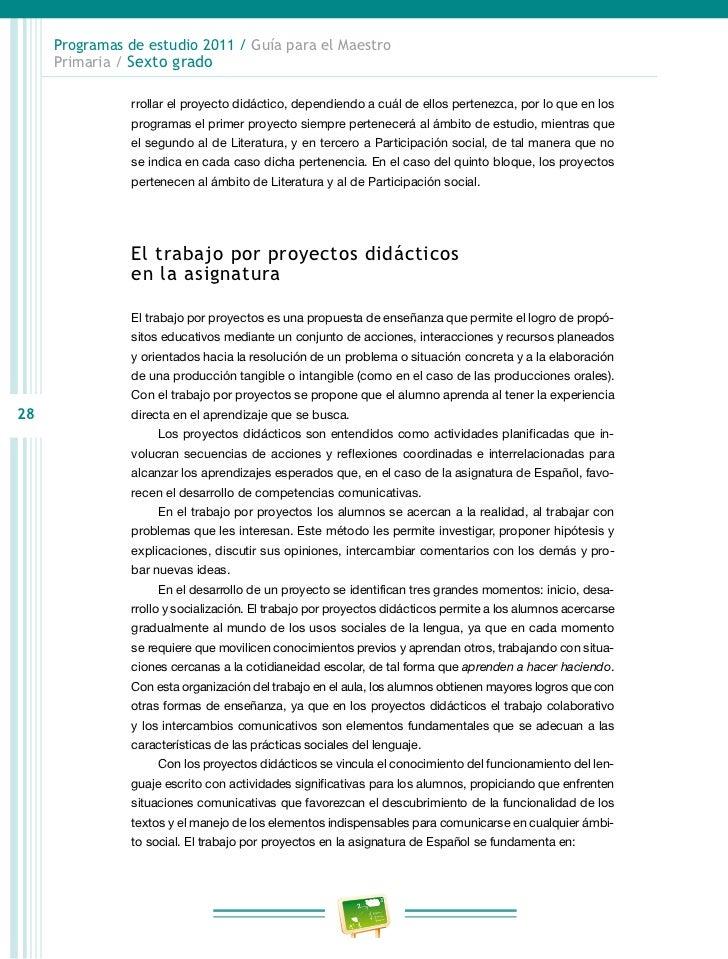Programas de estudio 2011 / Guía para el Maestro     Primaria / Sexto grado                cuando lo considere necesario, ...