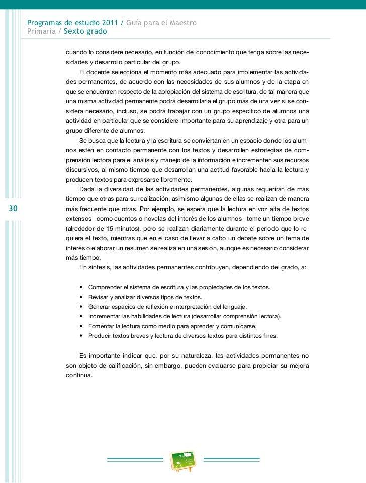 Programas de estudio 2011 / Guía para el Maestro     Primaria / Sexto grado                    • Garantizar la creación d...