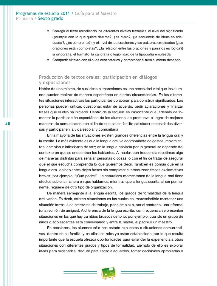 Programas de estudio 2011 / Guía para el Maestro     Primaria / Sexto grado                   d) Los roles de quienes par...