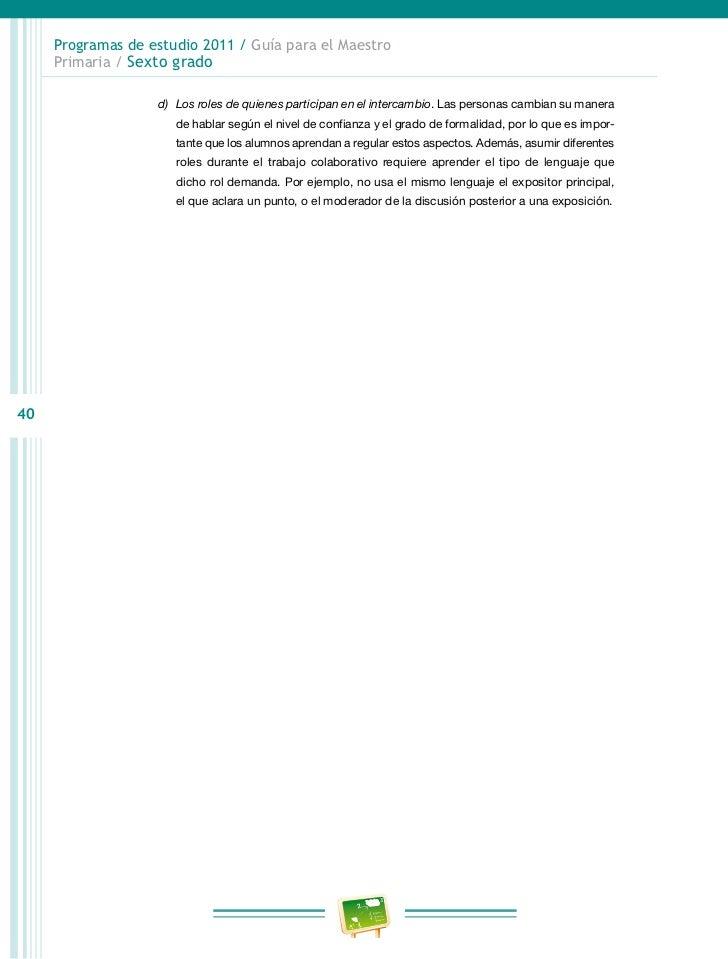 Programas de estudio 2011 / Guía para el Maestro     Primaria / Sexto grado                Descripción de los componentes ...