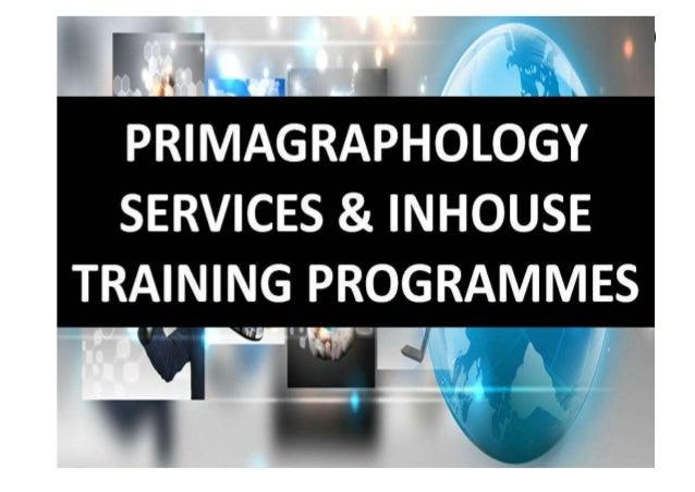 PRIMAGRAPHOLOGYSERVICES & INHOUSE TRAINING PROGRAMMES PRIMAGRAPHOLOGYCONSULTING ( LEMBAGA PELATIHAN, KONSULTASI DAN TERAPI...
