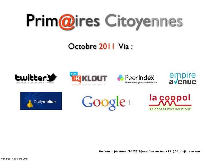 Prim@ires Citoyennes                          Octobre 2011 Via :                                  Auteur : Jérôme DEISS @m...