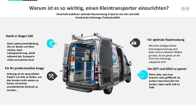 Warum ist es so wichtig, einen Kleintransporter einzurichten? Dauerhaft tadelloser optimale Raumnutzung, Ersparnis von Zei...