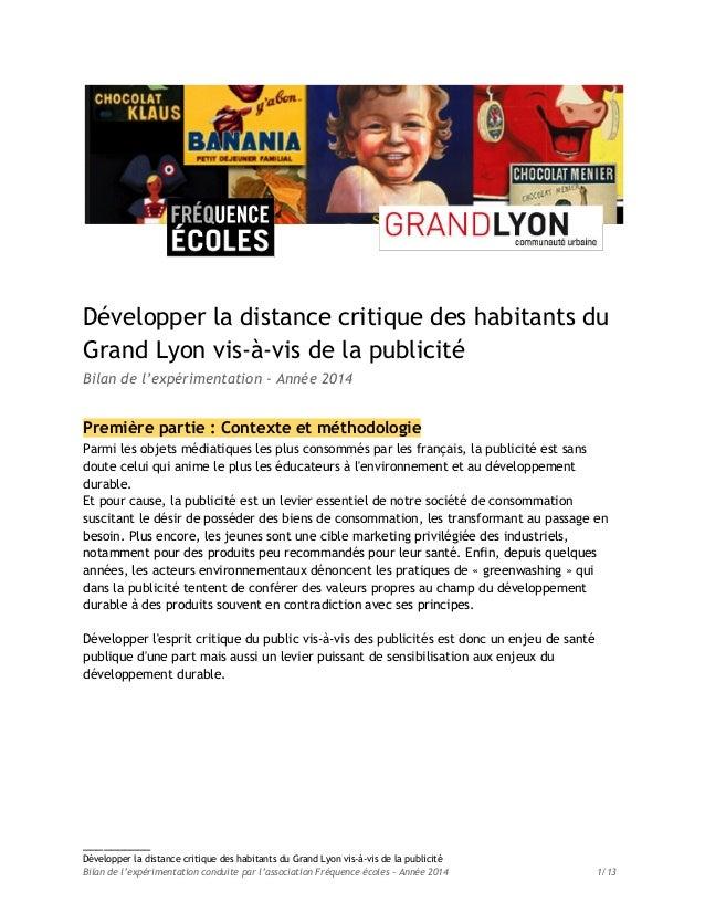 Développer la distance critique des habitants du Grand Lyon vis-à-vis de la publicité Bilan de l'expérimentation - Année 2...