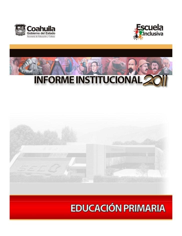 VI                         Informe Institucional                         Educación PrimariaPRESENTACIÓN.INTRODUCCIÓN.CONTE...