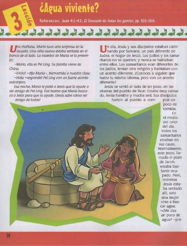 ¿A?ua viviente? Referencias: Juan 4:1-42; £1Deseado de todas lasgentes, pp. 155-166. M Mnamañana, María tuvo una sorpresa ...