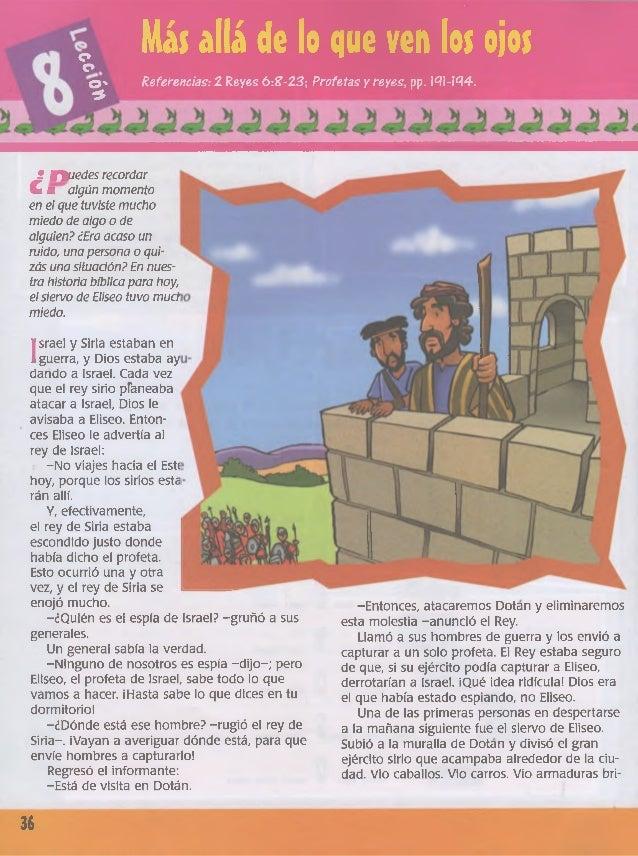 c* c* © ' * Más allá de lo que ven los ojos Referencias: 2 Reyes 6:Z-23; Profetas y reyes, pp. 131-134. -Entonces, atacare...