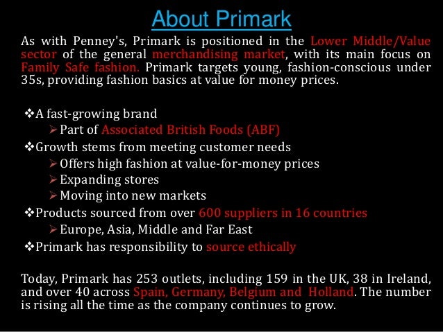 history and analysis of primark stores • primark has over 161 stores included europe and united states  primark swot analysis profile  history of capitalizing on opportunities.