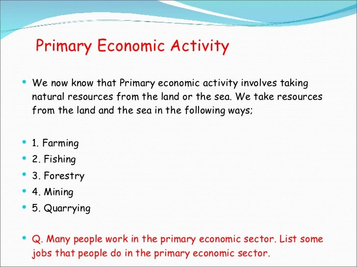 Primary Economic Activity Classroomcobalt