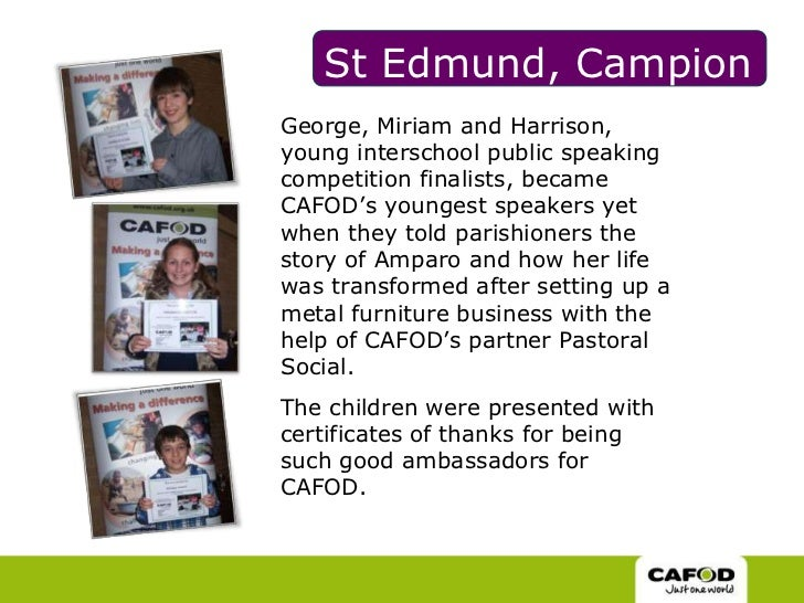 St Edmund, Campion<br />George, Miriam and Harrison, young interschool public speaking competition finalists, became CAFOD...