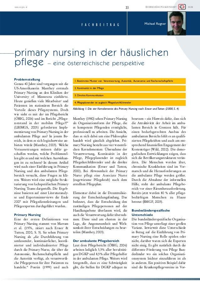 www.oegkv.at 23 ÖSTERREICHISCHE PFLEGEZEITSCHRIFT 05/08  F A C H B E I T R A G  primary nursing in der häuslichen  pflege ...