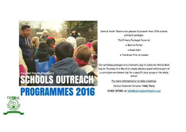 Central Youth Theatre are pleased to present their 2016 schools outreach packages. The Primary Packages focus on:  Beatri...
