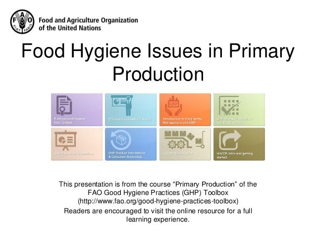 Food Hygiene Issues in Primary Production