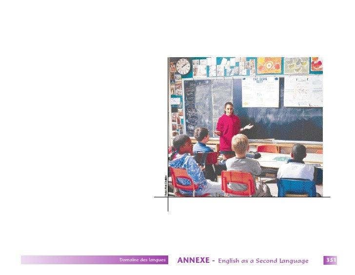 Domaine des langues   ANNEXE -   English as a Second Language   351