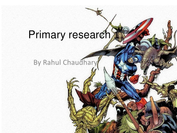 Primary research 1By Rahul Chaudhary