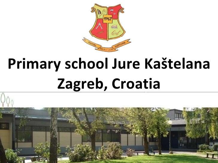 Primary school Jure Kaštelana Zagreb, Croatia