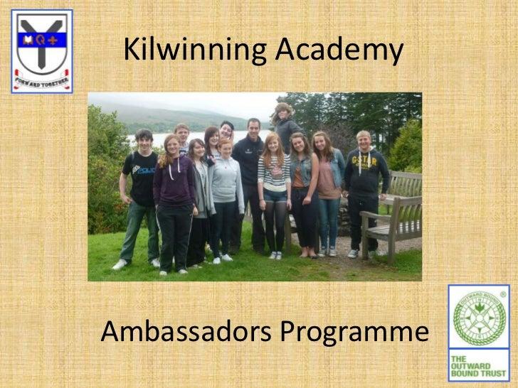 Kilwinning AcademyAmbassadors Programme