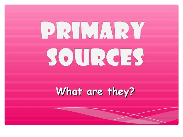 Identifying Primary and Secondary Resources