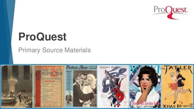 ProQuest Primary Source Materials