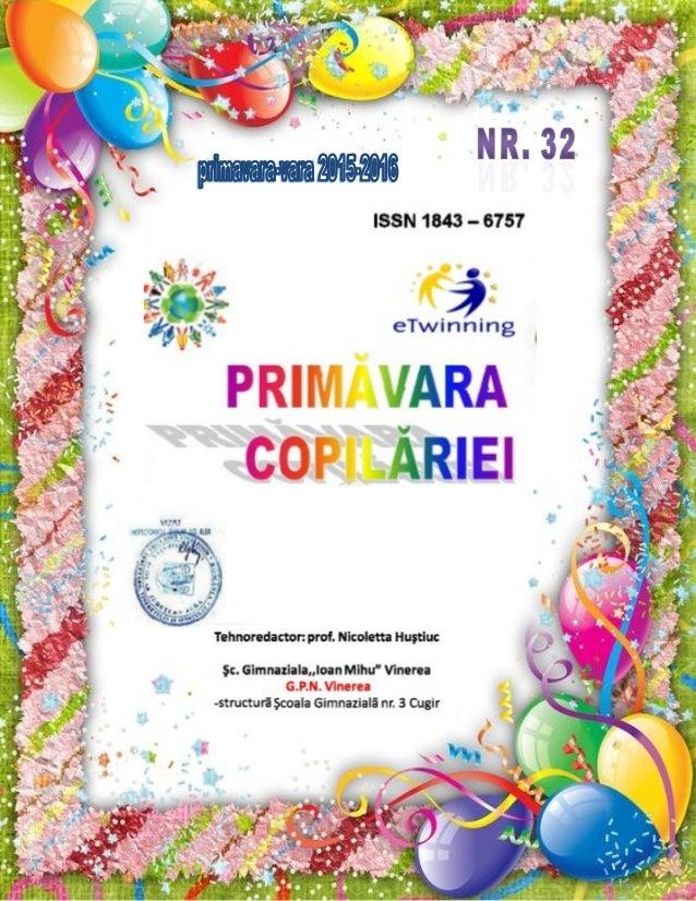 Primavara Copilariei Nr 32 Primavara Vara An Scolar 2015 2016