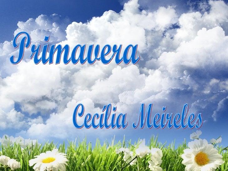 Primavera Cecília Meireles