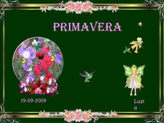 PRIMAVERA19-09-2009               Luzi                         a