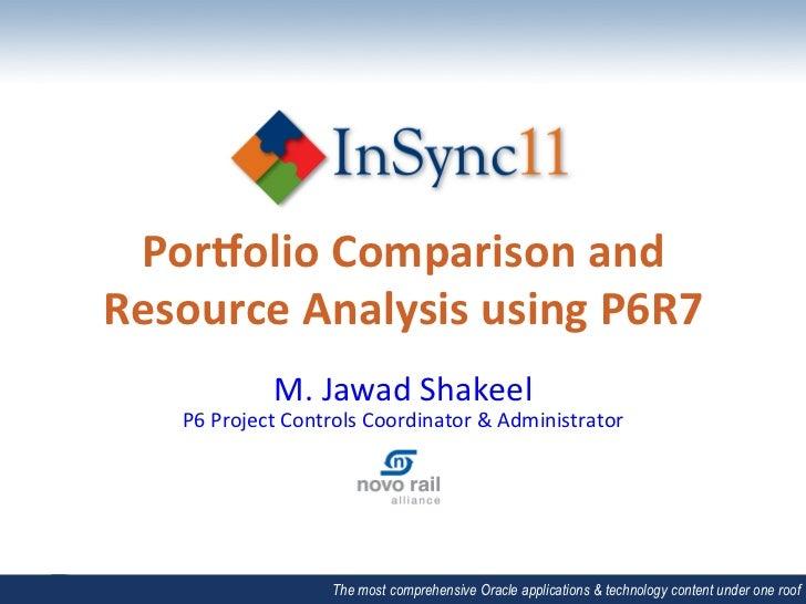 Por$olio Comparison and Resource Analysis using P6R7                   M. Jawad Shakeel      P6 Proj...