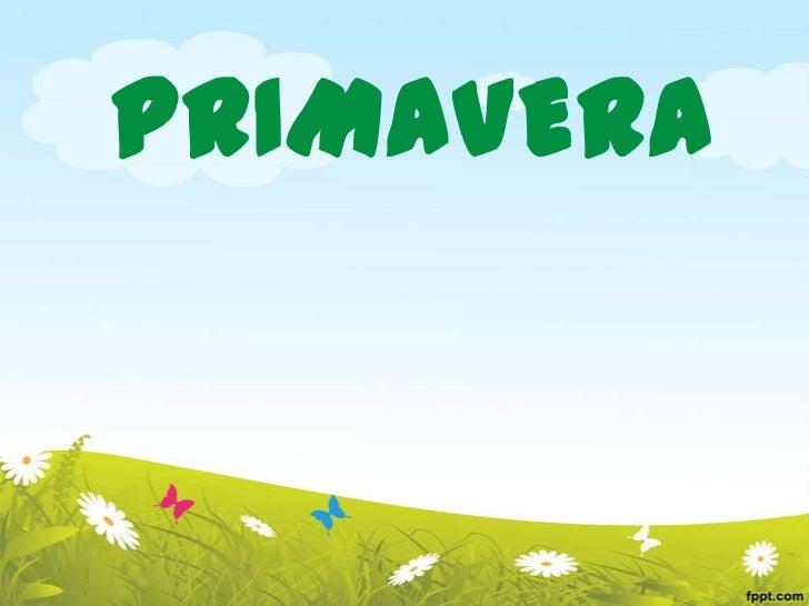 PRIMAVERA<br />