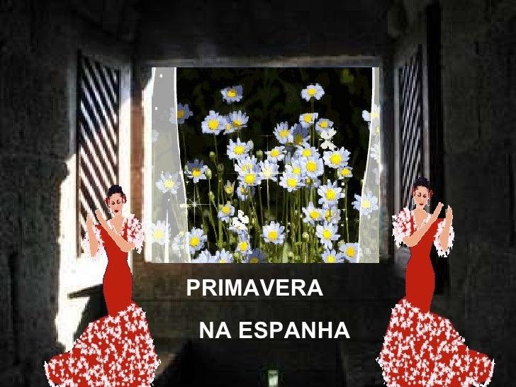 PRIMAVERA NA ESPANHA